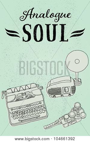 Analogue Soul. Vintage musical and photo equipment on grungy background.