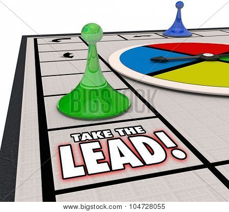Take the Lead words on a board game to illustrate taking the winning or leading, front, prominent position or place