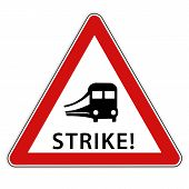Isolated red / white traffic sign with train symbolic for rail strike poster