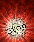 Stop Swearing Representing Curse Word And Abuse poster