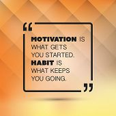 Motivation Is What Gets You Started. Habit Is What Keeps You Going. - Inspirational Quote, Slogan, Saying on an Abstract Yellow Background poster