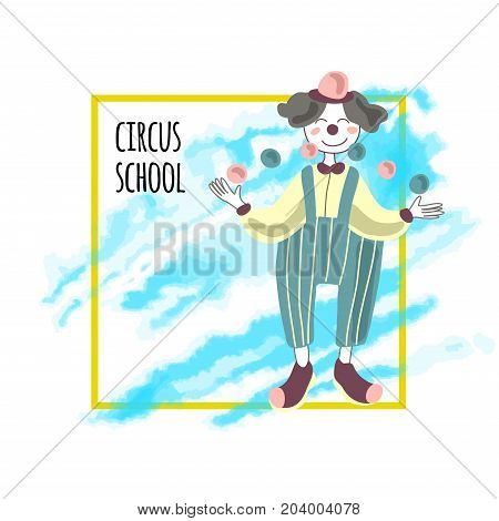 Template of circus show poster. A clown juggles balls. Vector illustration, isolated on white background.