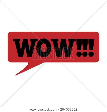 WOW Message bubble with emotional text Wow Retro speech bubble with red and black words.