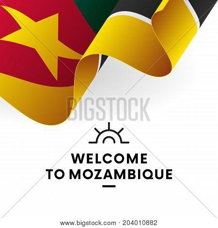 Welcome to Mozambique. Mozambique flag. Patriotic design. Vector illustration.