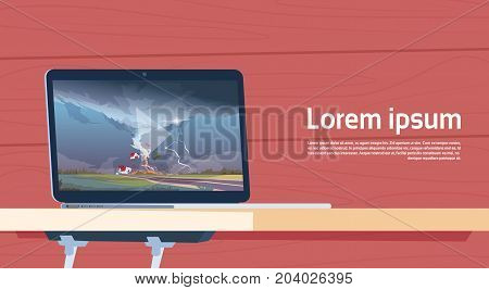 Laptop Computer Playing Video Of Twisting Tornado Destroying Farm Hurricane Landscape Of Storm Waterspout In Countryside Natural Disaster Concept Flat Vector Illustration