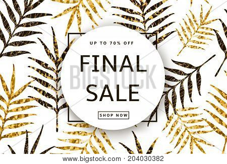Final Sale banner poster on the seamless pattern from the creative gold leaves. Vector illustration.