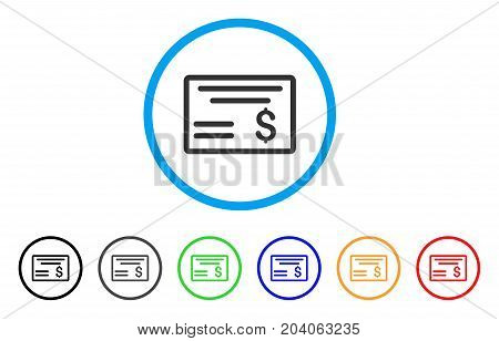 Dollar Cheque icon. Vector illustration style is a flat iconic dollar cheque grey rounded symbol inside light blue circle with black, gray, green, blue, red, orange color versions.