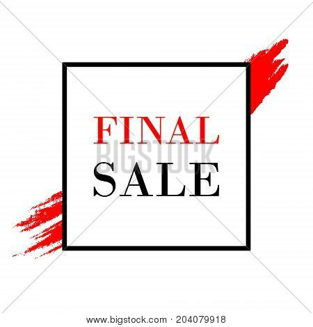 Abstract Brush Stroke Designs Final Sale Banner In Black, Red And White Fashion Texture With Frame.