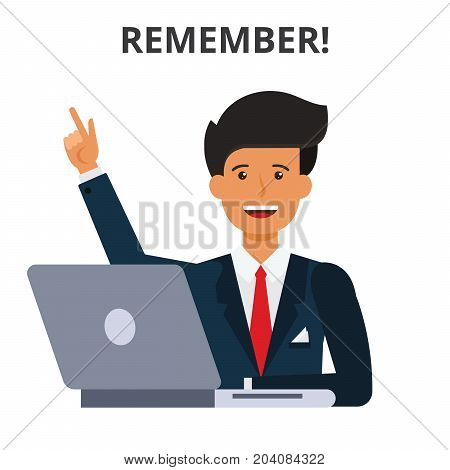 Remember concept. Business schedule, idea generation time management. Businessman at the laptop. Flat vector illustration isolated on white background.