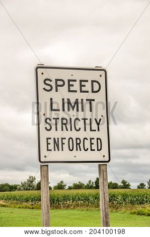 Sign to let drivers know that the speed limit is strictly enforced