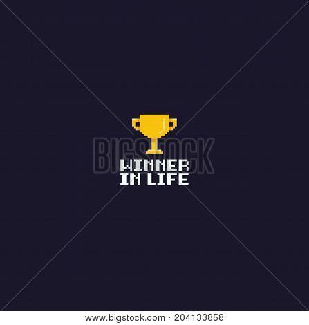 Pixel art golden goblet and winner in life text on dark background
