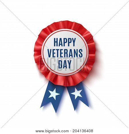 Happy veterans Day badge. Realistic, patriotic, blue and red label with ribbon, isolated on white background. Poster, brochure or greeting card template. Vector illustration.