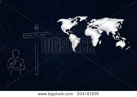 Man Thinking Next To World Map And Road Sign With Text Change The World