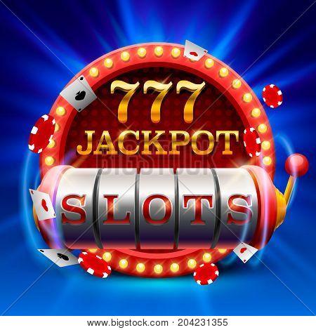 Casino slots jackpot 777 signboard . Vector illustration