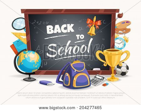 Back to school composition poster with classic black chalkboard terrestrial globe backpack calculator and soccer ball vector illustration