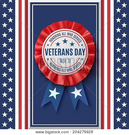 Veterans Day badge. Realistic, patriotic, blue and red label with ribbon, on abstract American flag background. Design for poster, brochure or greeting card. Vector illustration.