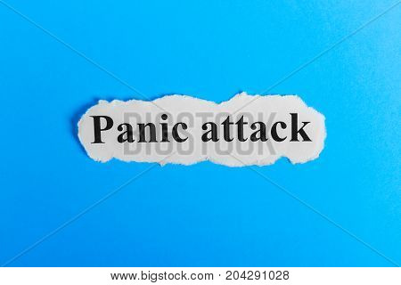 Panic Attack text on paper. Word Panic Attack on a piece of paper. Concept Image. Panic Attack Syndrome