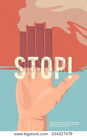 Stop pollutions. Vector retro poster. Ecology illustration