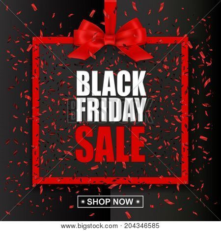Vector Black Friday Sale text with red frame and bow on dark oliday background with red confetti.
