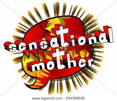 Sensational Mother - Comic book style word on abstract background.