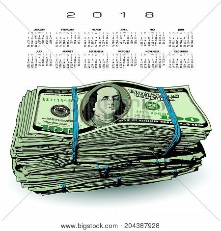 2018 Calendar with a fat stack of 100 dollar bills