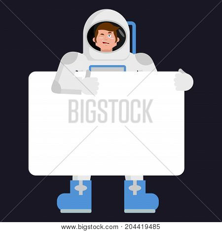 Astronaut Holding Banner Blank. Spaceman And White Blank. Cosmonaut Joyful Emotion. Place For Text.