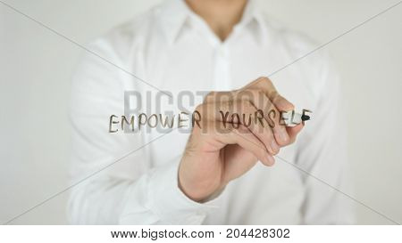Empower Yourself, Written On Glass By Man In Studio