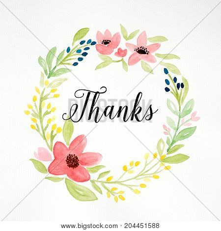 Thanks word and hand drawing watercolor flower wreath on white paper background thank you card