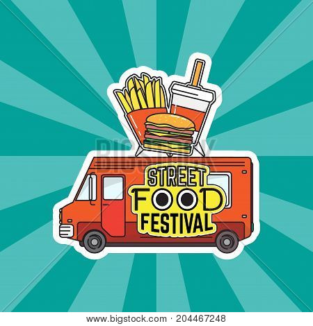 Vector illustration of street fast food truck with french fries, soda and hamburger placed on it. Street food festival concept poster, template in flat style.