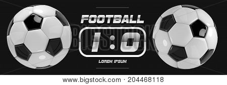 Soccer or Football White Banner With 3d Ball and Scoreboard on black background. Soccer game match goal moment with ball in the net