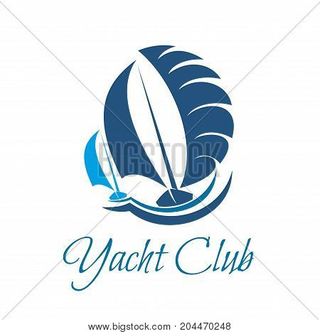 Yacht club symbol of sailing sport and yachting. Sea sailing ship and sail boat blue silhouette for marine travel and ocean cruise, water transportation and regatta sporting competition design