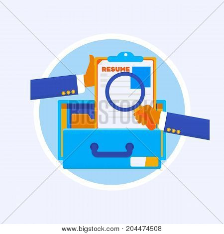 Resumes in hand. CV application. Selecting staff. Searching professional staff. Analyzing personnel resume. Recruitment, concept of human resources management. Flat design, vector illustration.