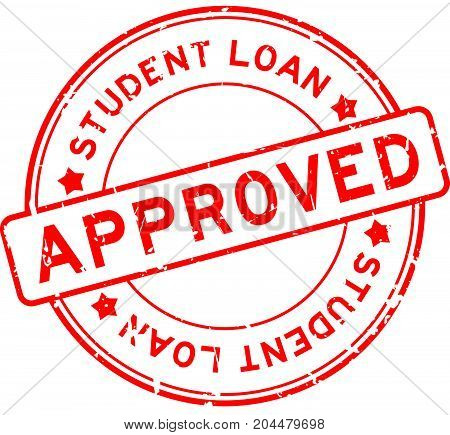 Grunge red student loan approved word round rubber seal stamp on white background