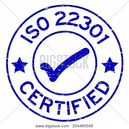 Grunge blue ISO 22301 certified round rubber seal stamp on white background