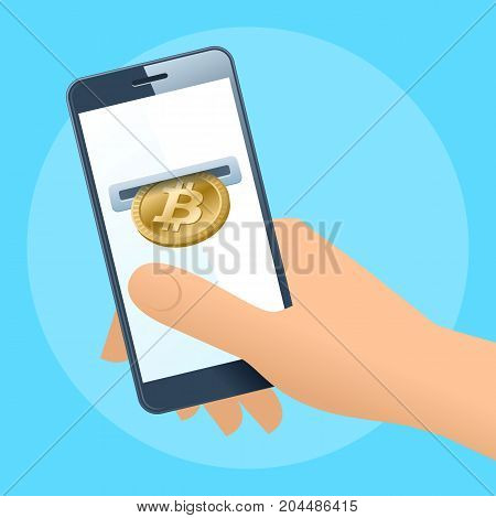 A human hand holding a mobile phone. A coin slot with gold bitcoin is inserting at the screen. Money, banking, online payment, buying, cash concept. Vector flat illustration of hand, phone, bitcoin.