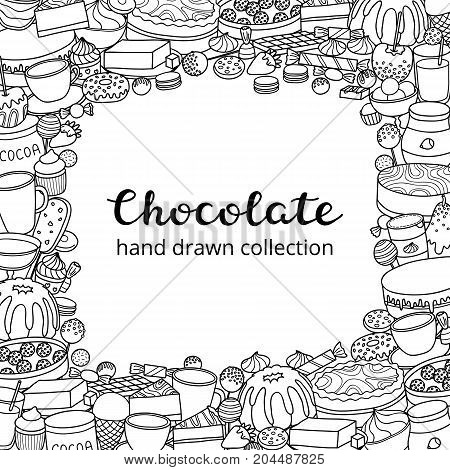 Square background with different uncolored hand darwn chocolate sweets, desserts and lettering. Detailed frame design. Used clipping mask.