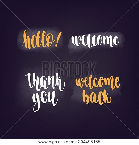 Hello, welcome, thank you. Vector lettering for web banners, blog design or social media contests on chalkboard dark background.