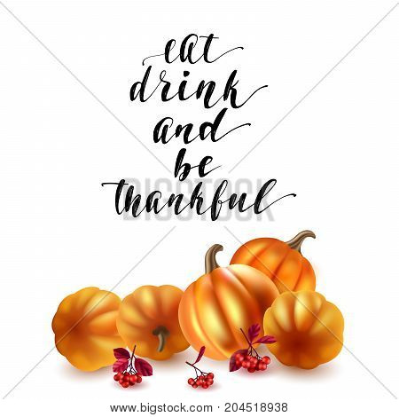Handwritten brush calligraphy and autumn leaves, berries and pumpkins. Vector illustration for your design on white background.