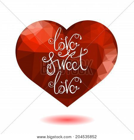Vintage Hand Lettering Isolated on Red Heart Background. Romantic Love Quote Design