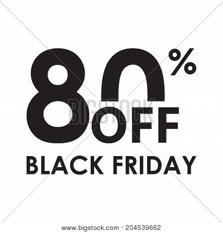 80% off. Black Friday design template isolated on white background. Sales discount price shopping and low price symbol. Vector illustration.