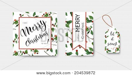 Merry Christmas New Year greeting card & gift label design Typographical Background With holly red berry green leaves. Festive decorative editable postcard cute template set & copy space for lettering