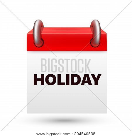 Paper calendar holiday, object on a white background . Vector illustration