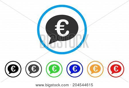 Euro Message Balloon icon. Vector illustration style is a flat iconic euro message balloon grey rounded symbol inside light blue circle with black, gray, green, blue, red, orange color variants.