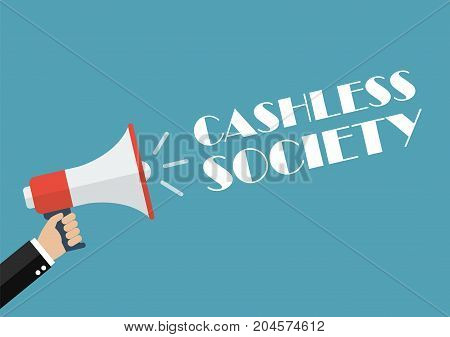 Hand holding megaphone with word cashless society. Vector Illustration