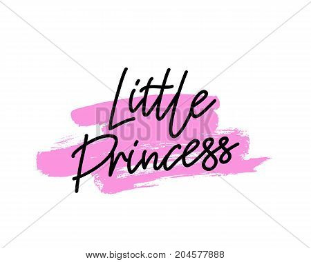 The inscription Little Princess. Vector illustration on a white background with a stroke of ink pink color. Excellent print on the children's T-shirt. Calligraphy and lettering.
