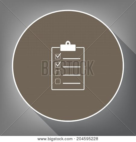 Checklist sign illustration. Vector. White icon on brown circle with white contour and long shadow at gray background. Like top view on postament.