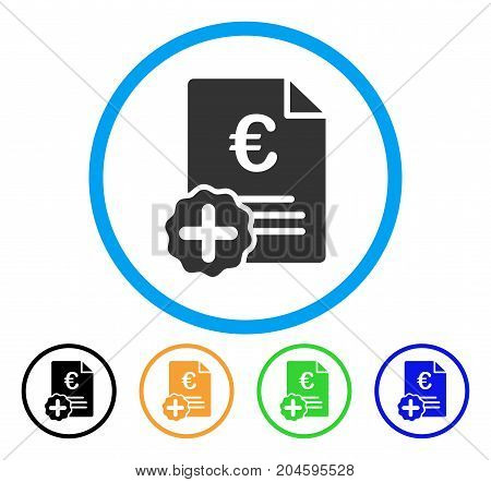 Euro Medical Invoice icon. Vector illustration style is a flat iconic Euro medical invoice gray rounded symbol inside light blue circle with black, green, blue, yellow color variants.
