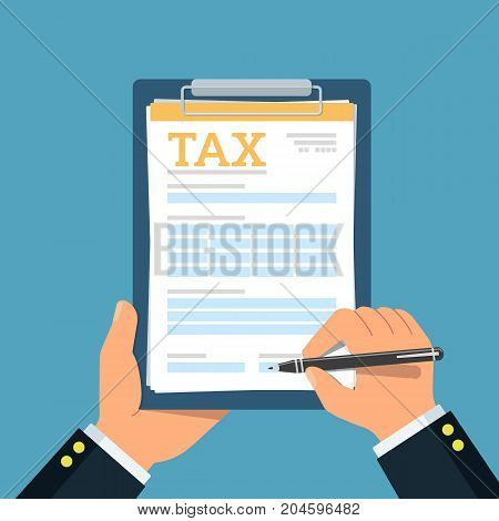 Close-up of person hands with tax clipboard and pen. Business concept of filling tax form. Vector illustration.