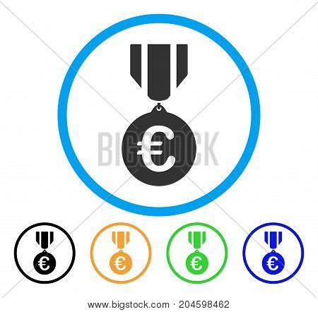 Euro Honor Medal icon. Vector illustration style is a flat iconic euro honor medal grey rounded symbol inside light blue circle with black, green, blue, yellow color versions.