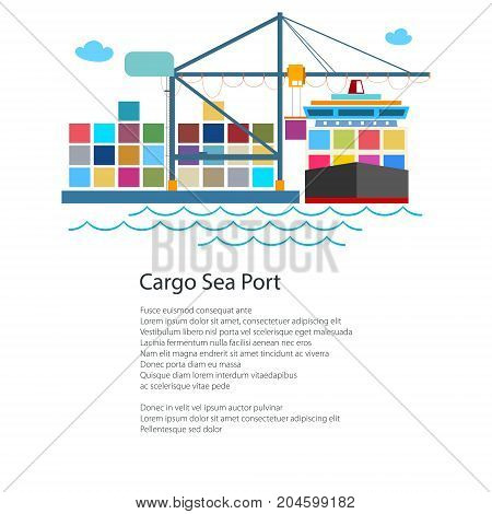 Unloading Containers from a Cargo Ship at the Seaport with Cargo Crane, International Freight Transportation, Poster Brochure Flyer Design, Vector Illustration